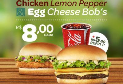 Chicken Lemon Pepper e Egg Cheese Bob's